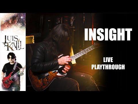 INSIGHT - Luís Kalil (live playthrough)