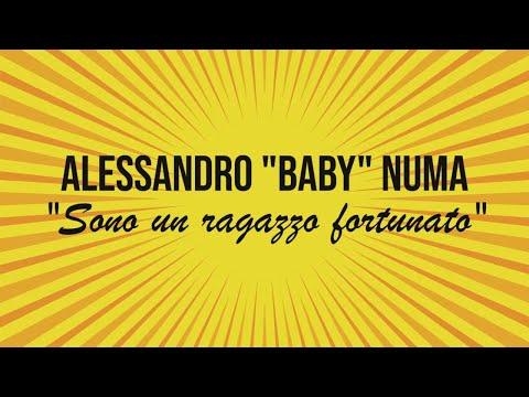 """Sono un ragazzo fortunato - Alessandro """"Baby"""" Numa racconta il suo """"Figa e Sfiga"""" (Skardy c'è)"""