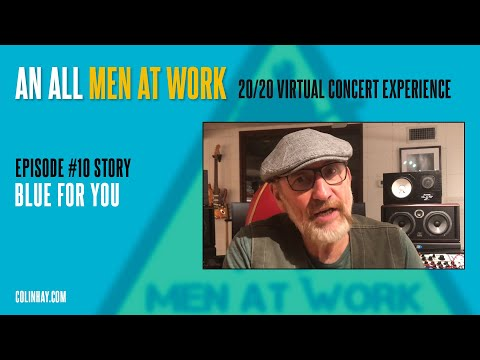 """""""Blue For You"""" Colin Hay's Men At Work Tuesday's Talk"""