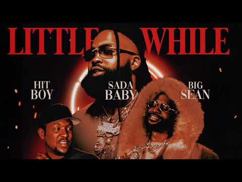 Sada Baby - Little While (f/ BIg Sean & Hit-Boy) [Official Visualizer]