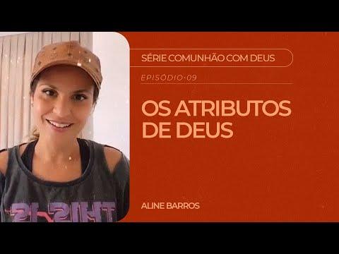Aline Barros - Os Atributos de Deus   Série Comunhão com Deus