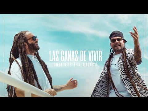 GREEN VALLEY Feat. ALBOROSIE - LAS GANAS DE VIVIR