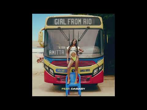 Anitta - Girl From Rio (feat. DaBaby) [Official Audio]