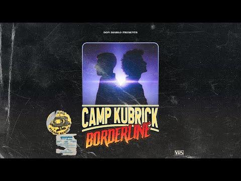 Don Diablo presents Camp Kubrick - Borderline | Lyric Video