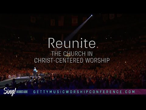 Sing! Conference 2021 - In Christ Alone