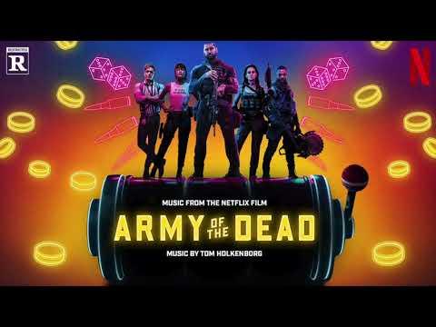 Toten Hosen - Tom Holkenborg | Army of the Dead (Music From the Netflix Film)
