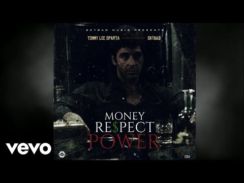 Tommy Lee Sparta - Money, Respect, Power (Official Audio)