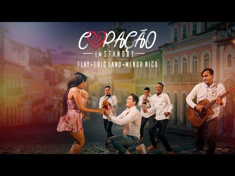 Flay feat. Eric Land & Menor Nico - Coração em Stand-By (Clipe Oficial)