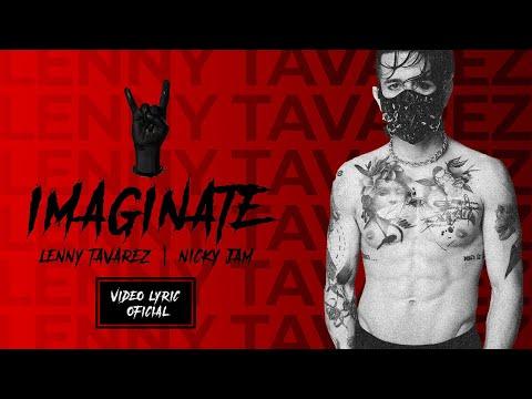 Lenny Tavárez , Nicky jam - Ímaginate (Official Letra /Lyrics)