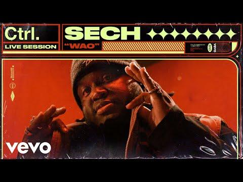 Sech - Wao (Live Session)   Vevo Ctrl