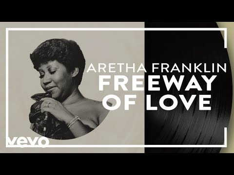 Aretha Franklin - Freeway Of Love (Official Audio)