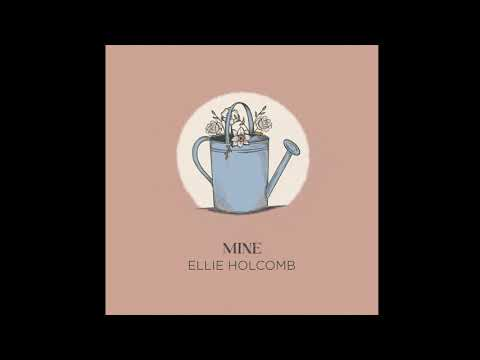 """""""Mine"""" Feat. Drew Holcomb   Ellie Holcomb   OFFICIAL AUDIO"""