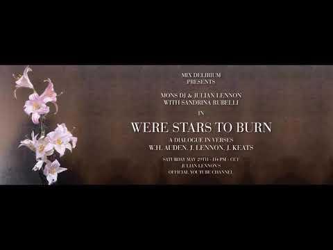 Mons & Julian Lennon with Sandrina Rubelli - Were Stars To Burn