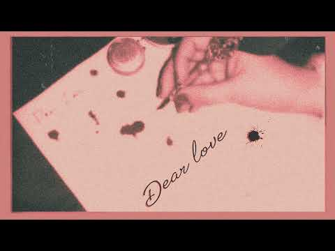 Hey Violet - Dear Love (Official Audio)