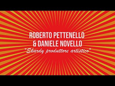 """Skardy produttore artistico - Roberto Pettenello & Daniele Novello raccontano il loro """"Figa e Sfiga"""""""