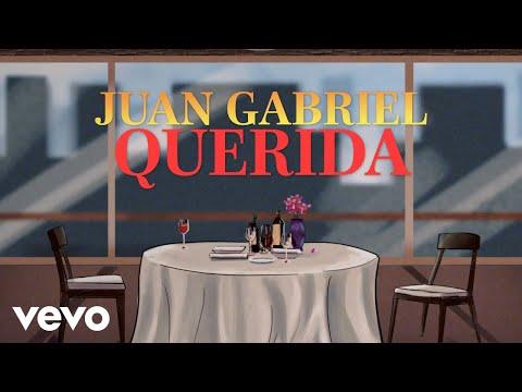 Juan Gabriel - Querida (Letra/Lyrics)