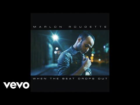 Marlon Roudette - When the Beat Drops Out (Official Audio)