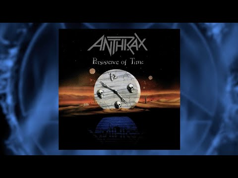 ANTHRAX 40 - EPISODE 13 - PERSISTENCE OF TIME