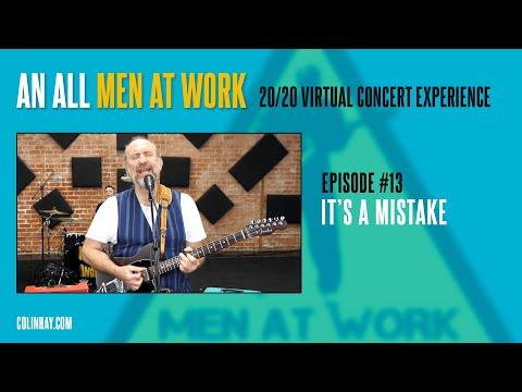 "Men At Work Mondays #13 ""It's a Mistake"""