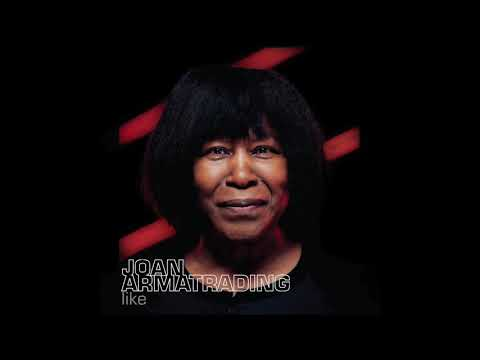 Joan Armatrading - Like (Official Audio)