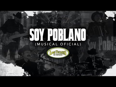 Soy Poblano (Musical Oficial) – Los Tucanes De Tijuana