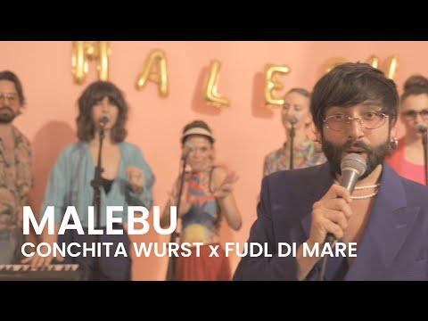 MALEBU – CONCHITA WURST X FUDL DI MARE