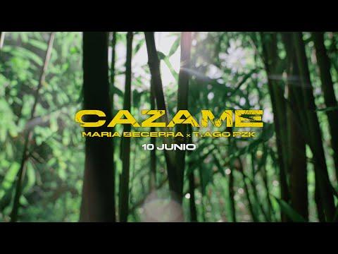 Maria Becerra, Tiago PZK - CAZAME (Official Trailer)