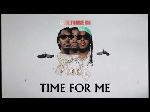 Migos - Time For Me (Official Audio)