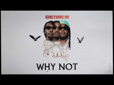 Migos - Why Not (Official Audio)