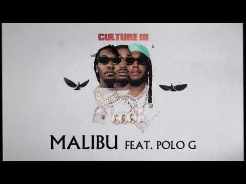 Migos Feat. Polo G - Malibu (Official Audio)