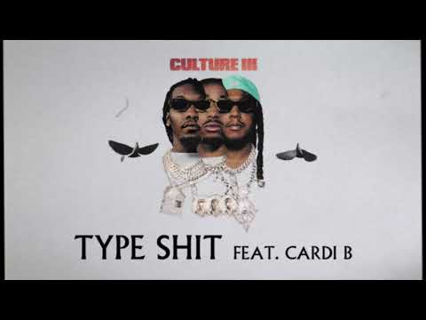 Migos Feat. Cardi B - Type Shit (Official Audio)