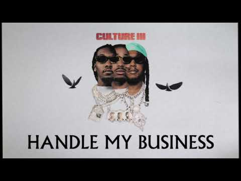 Migos - Handle My Business (Official Audio)