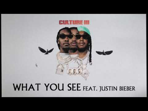 Migos Feat. Justin Bieber - What You See (Official Audio)