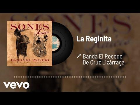 Banda El Recodo De Cruz Lizárraga - La Reginita (Audio)