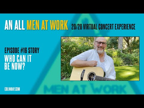 """""""Who Can It Be Now?"""" Colin Hay's Men At Work Tuesday's Talk"""