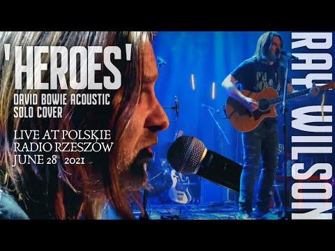 Ray Wilson   'Heroes' (David Bowie cover)   Live at Polskie Radio Rzeszów 28.06.2021