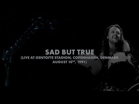 Metallica: Sad But True (Copenhagen, Denmark - August 10, 1991)