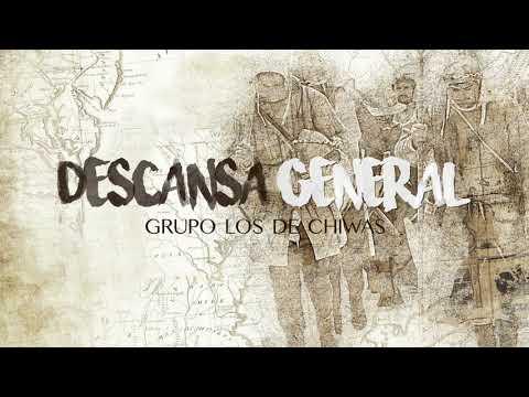 Los De Chiwas - Descansa General (Lyric Video)