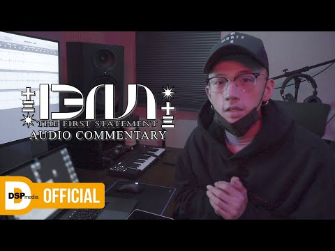 BM 'THE FIRST STATEMENT' _ Audio Commentary