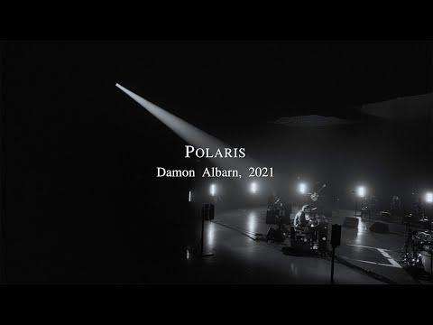 Damon Albarn - Polaris (Live Performance)