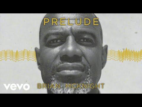 Brian McKnight - Genesis (Prelude) [Visualizer]