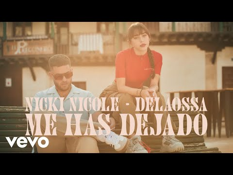 Nicki Nicole, Delaossa - Me Has Dejado (Official Video)