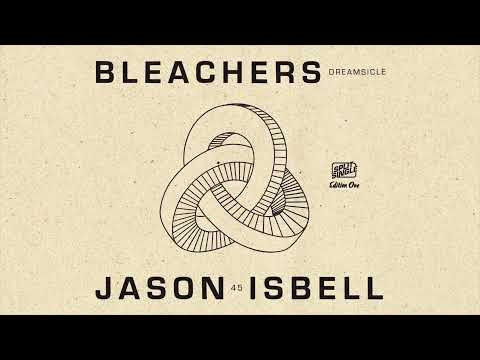 BLEACHERS X JASON ISBELL SPLIT 7INCH (Teaser)
