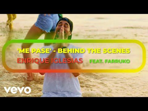 Enrique Iglesias - ME PASE (Behind The Scenes) ft. Farruko