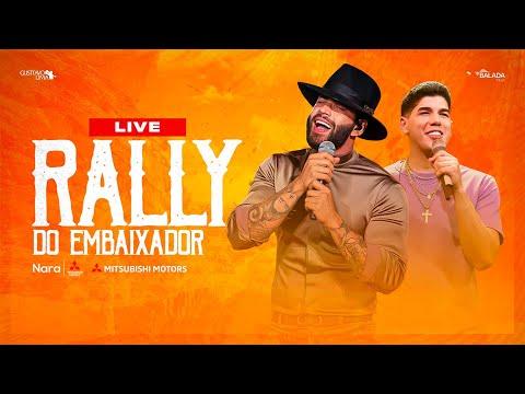 Gusttavo Lima - LIVE RALLY DO EMBAIXADOR