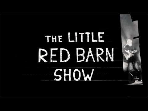 The Tallest Man On Earth: The Little Red Barn Show (Full Film)