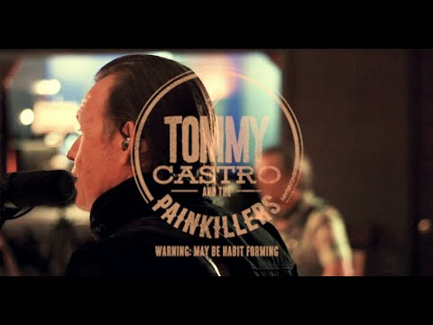 """TOMMY CASTRO & the PAINKILLERS """" My Old Neighborhood"""" Live at Bird & Egg Studio"""