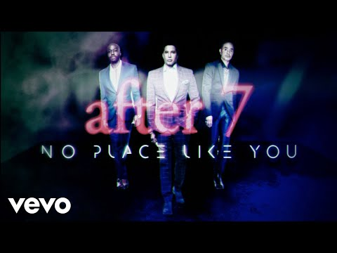 After 7 - No Place Like You (Visualizer)