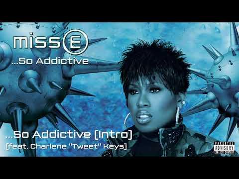 Missy Elliott - So Addictive (Intro) [Official Audio]