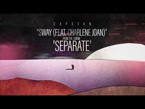 Capstan - sway (Feat. Charlene Joan)